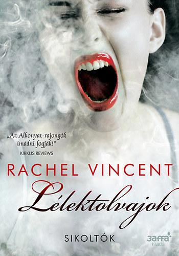 Rachel Vincent- Lélektolvajok