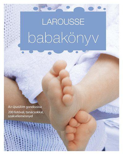 Babakönyv - Az újszülött gondozása - Larusse