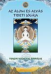 Az álom és alvás tibeti jógája - Puhatáblás
