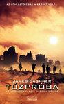 Tűzpróba - Az Útvesztő-trilógia második kötete