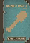 Minecraft - Az építés kézikönyve