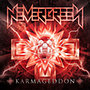Nevergreen: Karmageddon (+Mindörökké Remastered DVD)
