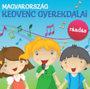 Válogatás: Magyarország kedvenc gyerekdalai - Ráadás