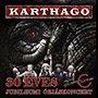 Karthago: 30 éves Jubileumi Óriáskoncert