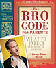 Stinson, Barney: The Bro Code for Parents