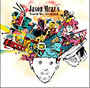 Jason Mraz: Jason Mraz's Beautiful Mess: Live On Earth