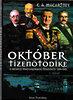 C.A.Macartney: Október tizenötödike - A modern Magyarország története 1929-1945 I-II.