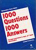 Némethné Hock Ildikó: 1000 questions 1000 answers - Angol társalgási gyakorlatok az 'A' típusú nyelvvizsgákra