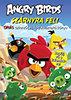 Angry Birds - Szárnyra fel!