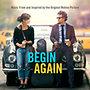 Válogatás, Filmzene: Begin Again (Szerelemre hangszerelve) OST