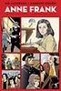 Anne Frank - Az Anne Frank Ház által elfogadott hivatalos életrajz  képregényben