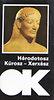 Hérodotosz: Kürosz - Xerxész (OK sorozat)