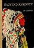 James F. Cooper: Nagy indiánkönyv