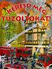 Forgács Attila (ford.): Keresd meg a tűzoltókat!