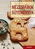 Vágó Edit: Mézesbábok, sütemények