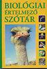 Gerencsér Ferenc (szerk.): Biológiai értelmező szótár