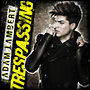 Adam Lambert: Trespassing (EE version)