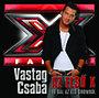 Vastag Csaba: Az első X - 10 dal az élő showból