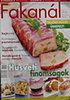 Hegedűs Noémi (szerk.): Fakanál 2008/3