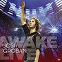 Josh Groban: Awake - Live (CD+DVD)