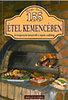 Bártfai László: 155 étel kemencében