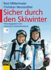 Mittermeier, Rosi - Neureuther, Christian: Sicher durch den Skiwinter