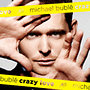Michael Bublé: Crazy Love