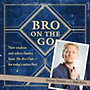 Stinson, Barney - Kuhn, Matt: Bro on the Go