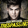 Adam Lambert: Trespassing (Deluxe)