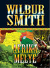Wilbur Smith: Afrika m&#233;lye