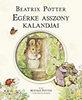 Beatrix Potter: Egérke asszony kalandjai