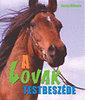 Susan McBane: A lovak testbeszéde