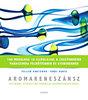Feller Adrienne, Tobai Ágota: Aromareneszánsz - Otthoni gyógyítás francia aromaterápiával