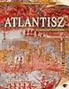 Atlantisz - Az elsüllyedt kontinens