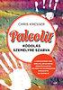 Chris Kresser: Paleolit kódolás személyre szabva