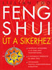 Lillian Too: Feng Shui - Út a sikerhez