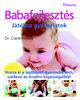 Dr. Claire Halsey: Babafejlesztés - Játékos gyakorlatok