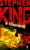 Stephen King: A tűzgyújtó