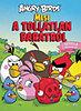 Paula Noronen: Angry Birds - Mese a tollatlan barátról - Sztella kalandjai