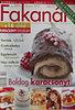 Hegedűs Noémi (szerk.): Fakanál 2006/12.