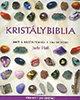 Judy Hall: Kristálybiblia - amit a kristályokról tudni érdemes