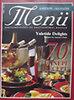 Valentin Andrea (szerk.): Menü - Konyhaművészeti és gasztronómiai magazin 1998/1