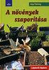 Anja Flehmig: A növények szaporítása (lépésről lépésre)