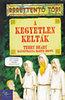Terry Deary: A kegyetlen kelták