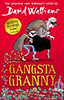 Walliams, David: Gangsta Granny