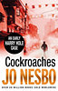 Jo Nesbo: Cockroaches