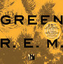 R.E.M.: Green: 25th Annniversary Delux Edition