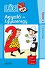 Török Ágnes (szerk.): Agyaló - Egyszeregy - Matematika 2. osztály