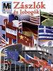 Schafnitzl, Lioba; Schurdel, Harry D.: Zászlók és lobogók