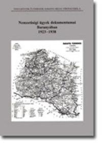 Füzes Miklós (szerk.): Nemzetiségi ügyek dokumentumai Baranyában 1923–1938